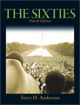 Sixties, The (with MySearchLab with Pearson eText)