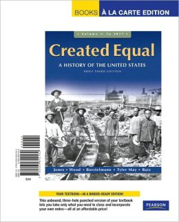 Created Equal, Brief Edition, Volume 1, Books a la Carte Edition