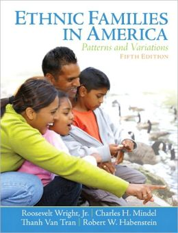 Ethnic Families in America: Pattern and Variations