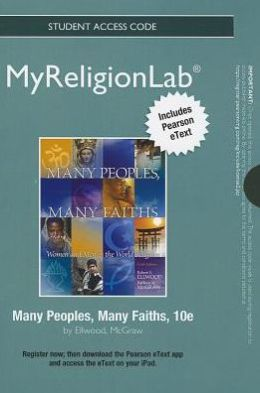 NEW MyReligionLab with Pearson eText -- Standalone Access Card -- for Many Peoples, Many Faiths
