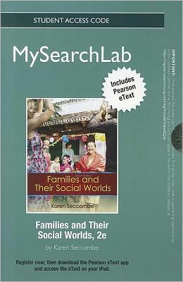 MySearchLab with Pearson eText -- Standalone Access Code Card -- for Families and Their Social Worlds