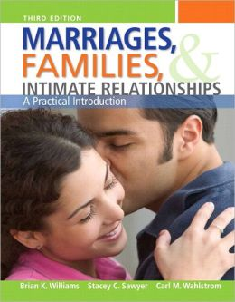Marriages, Families, and Intimate Relationships Plus NEW MyFamilyLab with eText