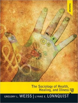 Sociology of Health, Healing, and Illness, The Plus MySearchLab with eText