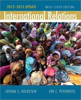 International Relations, Brief Edition, 2012-2013 Update