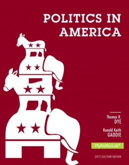Politics in America, 2012 Election Edition