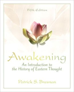 Awakening: An Introduction to the History of Eastern Thought Plus MySearchLab with eText