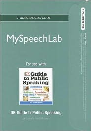 MySpeechLab NEW --Standalone Access Card-- for DK Guide to Public Speaking