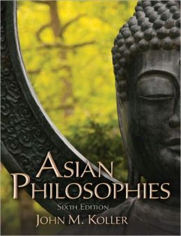 Asian Philosophies, 6E