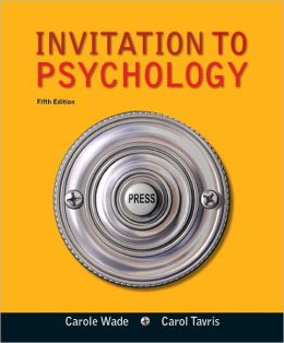 Invitation to Psychology, 5E