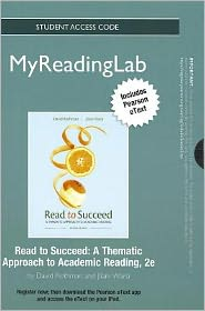 NEW MyReadingLab with Pearson eText -- Standalone Access Card -- for Read to Succeed: A Thematic Approach to Academic Reading