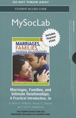 NEW MySocLab with Pearson eText -- Standalone Access Card -- for Marriages, Families, and Intimate Relationships