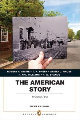 The American Story: Penguin Academics Series, Volume 1