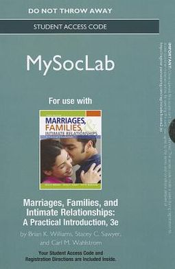 NEW MySocLab -- Standalone Access Card -- for Marriages, Families, and Intimate Relationships