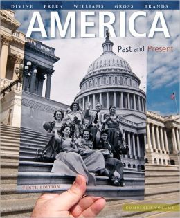 America: Past and Present, Combined Volume Plus NEW MyHistoryLab with eText