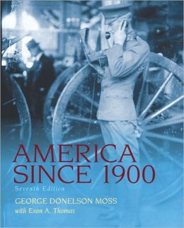 America Since 1900, 7/e