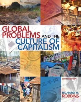 Global Problems and the Culture of Capitalism, 6/e