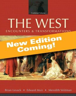 The West: Encounters and Transformations, Volume 1, Books a la Carte Edition