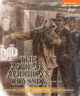 The African-American Odyssey, Volume 1, Books a la Carte NEW MyHistoryLab with eText -- Access Card Package