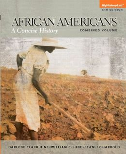 NEW MyHistoryLab with Pearson eText - Standalone Access Card - African Americans: A Concise History