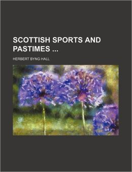 Scottish Sports and Pastimes