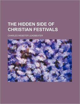 The Hidden Side Of Christian Festivals