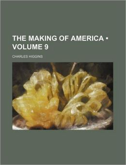 The Making of America (Volume 9)