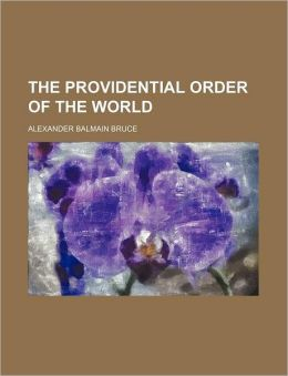 The Providential Order Of The World