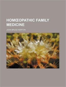 Homaopathic Family Medicine