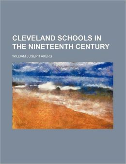 Cleveland Schools in the Nineteenth Century