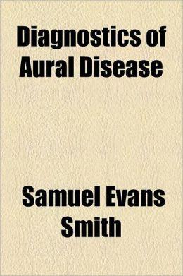 Diagnostics Of Aural Disease