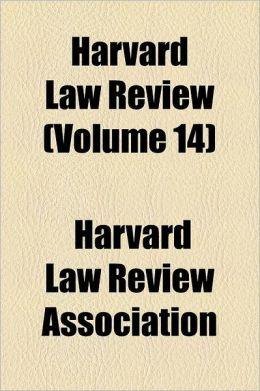Harvard Law Review Volume 14
