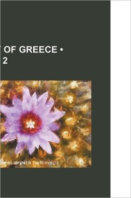 History Of Greece (Volume 2)