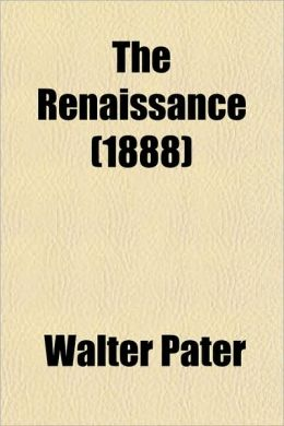 The Renaissance (1888)