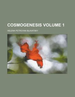 Cosmogenesis Volume 1