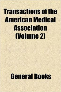 Transactions of the American Medical Association Volume 2
