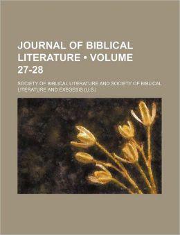 Journal of Biblical Literature (Volume 27-28)