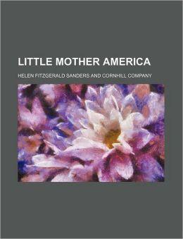 Little Mother America