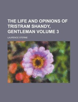 The Life And Opinions Of Tristram Shandy, Gentleman (1904)