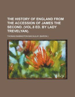 The History Of England From The Accession Of James The Second. . (1858)