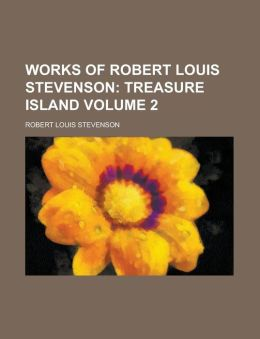 Works of Robert Louis Stevenson Volume 2