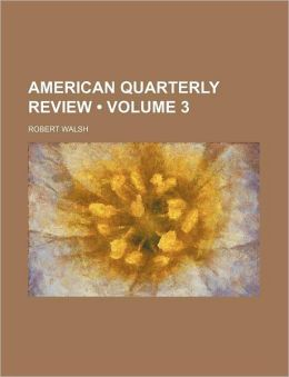 American Quarterly Review (Volume 3)