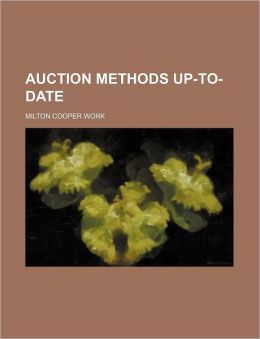 Auction Methods Up-To-Date Milton Cooper Work