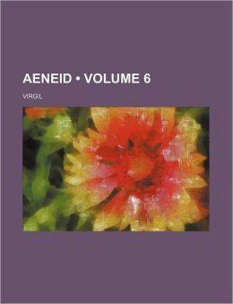 Aeneid (Volume 6)