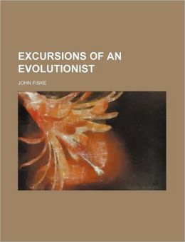 Excursions Of An Evolutionist