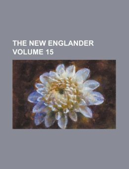 The New Englander Volume 15
