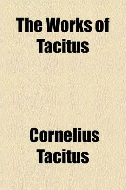 The Works Of Tacitus
