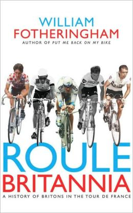 Roule Britannia: A History of Britons in the Tour de France