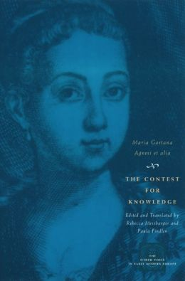 The Contest for Knowledge: Debates over Women's Learning in Eighteenth-Century Italy