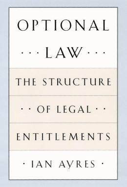 Optional Law: The Structure of Legal Entitlements