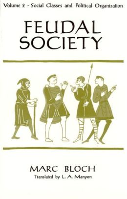 Feudal Society: Social Classes and Political Organization